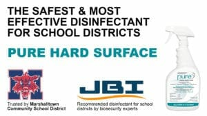 PURE - Safe and Effective Disinfectant for Schools